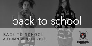 NUNUNU AW 2016 - Back to School